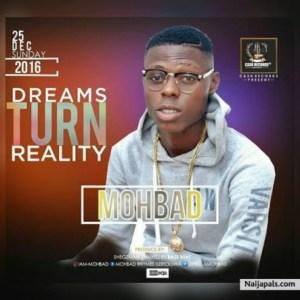 Mohbad - Dreams Turn Reality